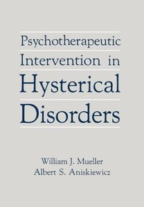 Psychotherapeutic Intervention in Hysterical Disorders