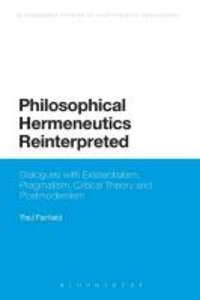 Philosophical Hermeneutics Reinterpreted