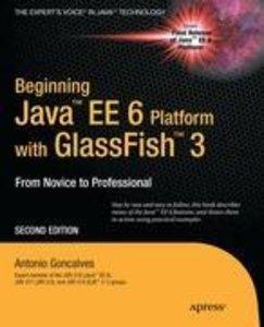 Beginning Java EE 6 with GlassFish 3