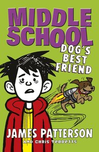 Middle School 08. Dog\'s Best Friend