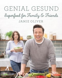 AT: Jamie Oliver: Superfood for Family