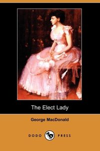 ELECT LADY (DODO PRESS)