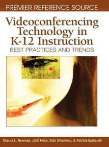 Videoconferencing Technology in K-12 Instruction: Best Practices