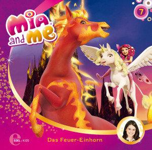 "Mia and Me 07 ""Das Feuer-Einhorn"""