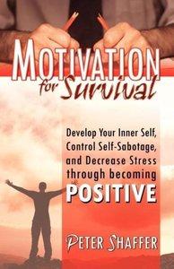 Motivation for Survival