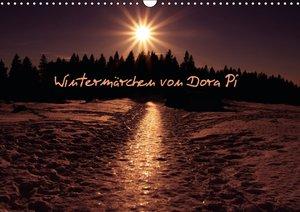 Wintermärchen von Dora Pi (Wandkalender 2016 DIN A3 quer)