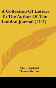 A Collection Of Letters To The Author Of The London Journal (172