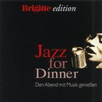 Brigitte Jazz For Dinner Vol.1 - zum Schließen ins Bild klicken