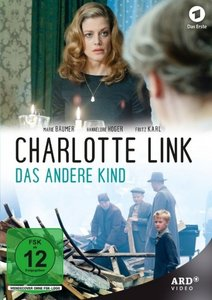 Charlotte Link - Das andere Kind