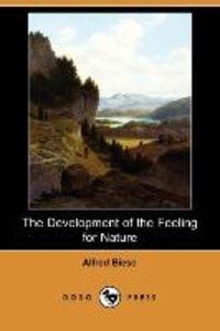 The Development of the Feeling for Nature, in the Middle Ages an