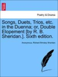 Songs, Duets, Trios, etc. in the Duenna; or, Double Elopement [b