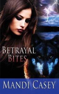 Betrayal Bites