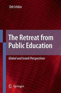 The Retreat from Public Education