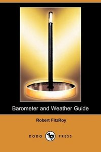 Barometer and Weather Guide (Dodo Press)