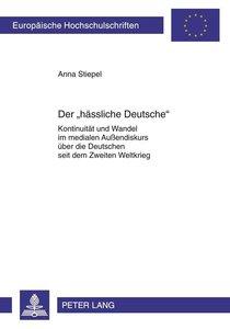 Der «hässliche Deutsche»