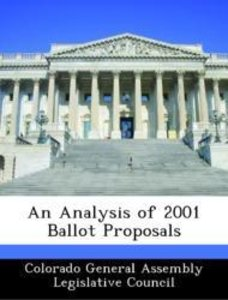 An Analysis of 2001 Ballot Proposals