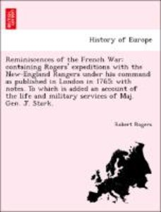Reminiscences of the French War; containing Rogers' expeditions