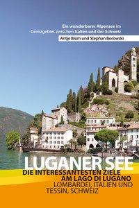 Luganer See - Reiseführer
