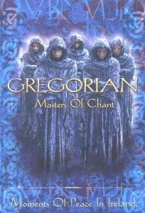 Gregorian - Masters Of Chant - Moments Of Peace In Ireland