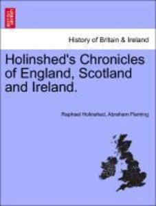 Holinshed's Chronicles of England, Scotland and Ireland. Vol. V
