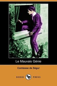 Le Mauvais Gnie (Dodo Press)