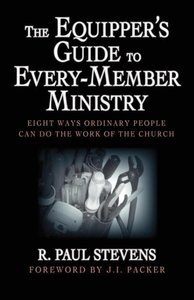 The Equipper's Guide to Every-Member Ministry