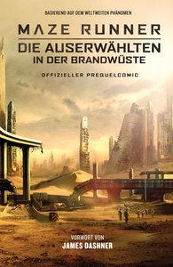 Maze Runner 02: Die Auserwählten in der Brandwüste - Offizieller
