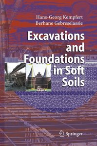 Excavations and Foundations in Soft Soils