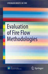 Evaluation of Fire Flow Methodologies