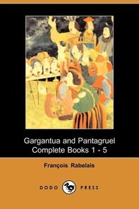 Gargantua and Panatgruel