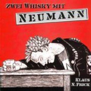 Zwei Whisky mit Neumann