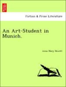 An Art-Student in Munich.