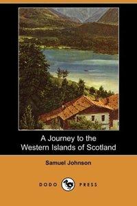 A Journey to the Western Islands of Scotland (Dodo Press)