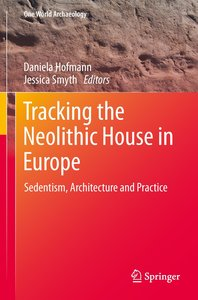 Tracking the Neolithic House in Europe