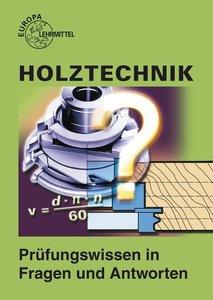 Holztechnik. Prüfungsbuch