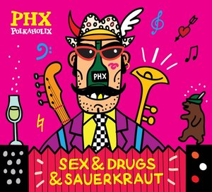 Sex & Drugs & Sauerkraut