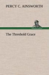The Threshold Grace