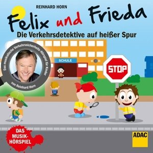 Felix & Frieda-Verkehrsdetektive (Musikhörspiel)