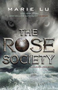 The Young Elites 02. The Rose Society