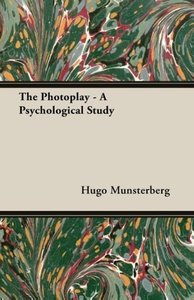 The Photoplay - A Psychological Study