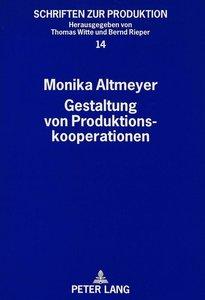 Gestaltung von Produktionskooperationen