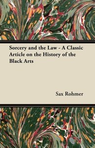Sorcery and the Law - A Classic Article on the History of the Bl