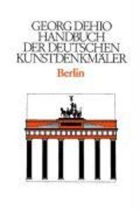 Berlin. Handbuch der Deutschen Kunstdenkmäler