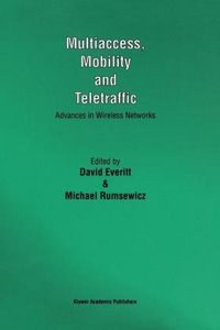 Multiaccess, Mobility and Teletraffic