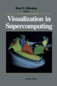 Visualization in Supercomputing
