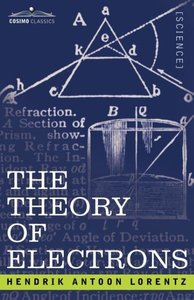 The Theory of Electrons and Its Applications to the Phenomena of