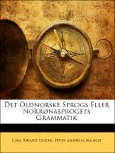Det Oldnorske Sprogs Eller Norrønasprogets Grammatik