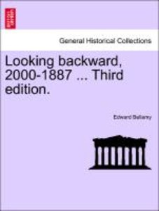 Looking backward, 2000-1887 ... Third edition.