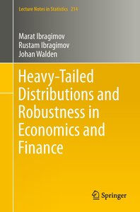 Heavy-Tailed Distributions and Robustness in Economics and Finan