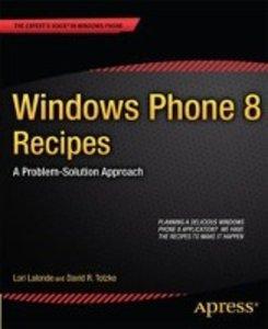 Windows Phone 8 Recipes